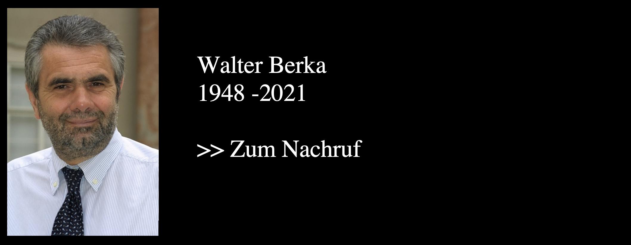 Nachruf Walter Berka